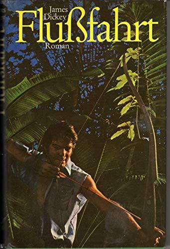 Flußfahrt - Roman ; Aus dem Amerikanischen von Jürgen Abel
