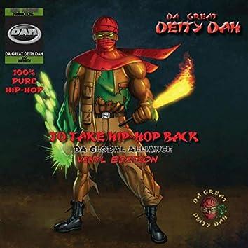 To Take Hip-Hop Back. da Global Alliance. Vinyl