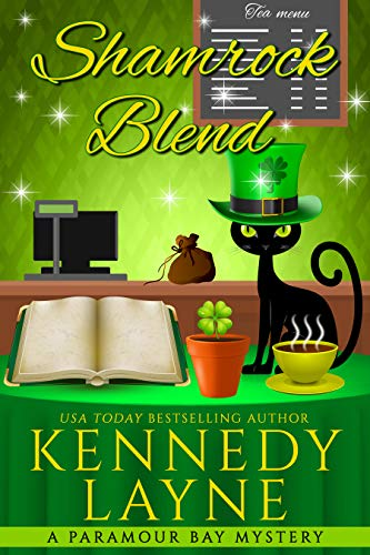 Shamrock Blend (A Paramour Bay Cozy Paranormal Mystery Book 18) by [Kennedy Layne]