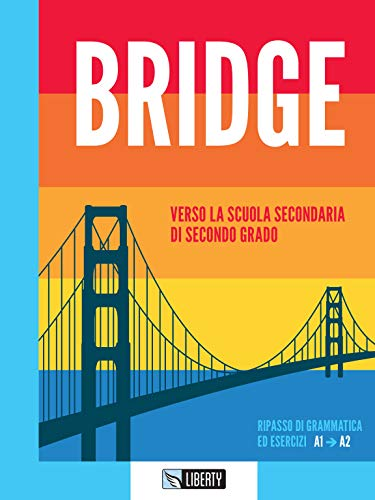 Bridge. Per la Scuola media