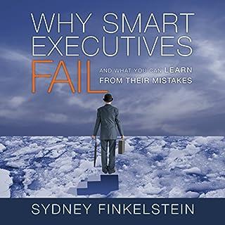 Why Smart Executives Fail audiobook cover art
