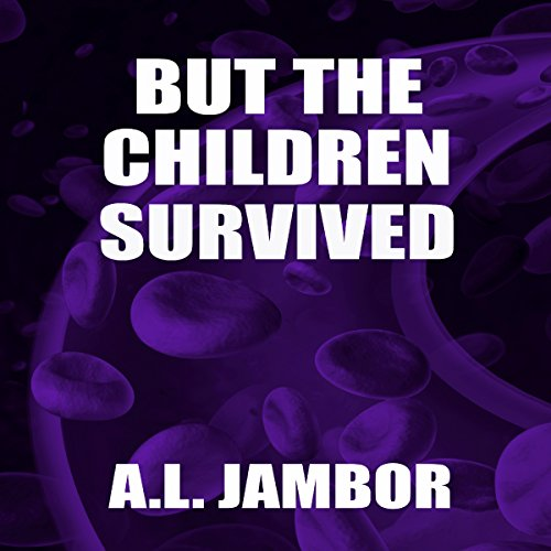But the Children Survived audiobook cover art