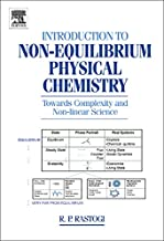 Introduction to Non-equilibrium Physical Chemistry (English Edition)
