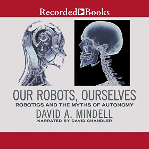 Our Robots, Ourselves audiobook cover art