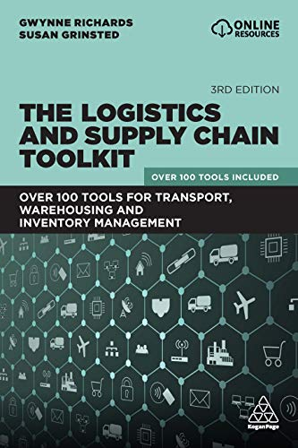 The Logistics and Supply Chain Toolkit: Over 100 Tools for Transport, Warehousing and Inventory Management (English Edition)