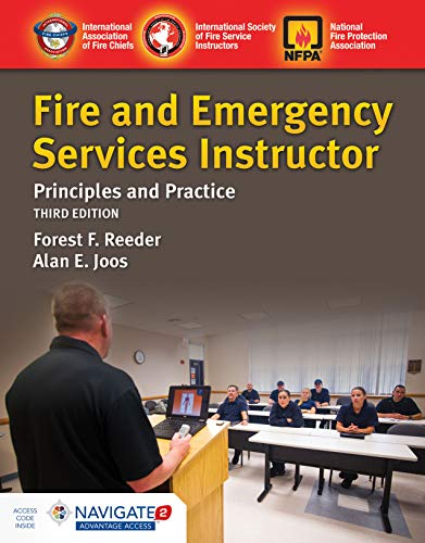 Fire and Emergency Services Instructor: Principles and Practice: Principles and Practice