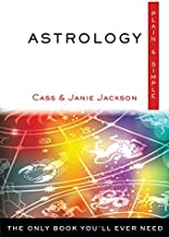 Astrology Plain & Simple: The Only Book You'll Ever Need (Plain & Simple Series)