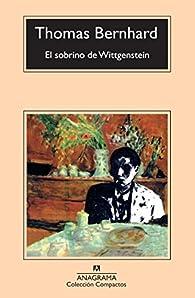 El sobrino de Wittgenstein par Thomas Bernhard
