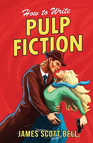 How to Write Pulp Fiction: 10