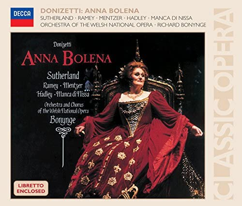 Dame Joan Sutherland, Jerry Hadley, Samuel Ramey, Orchestra of the Welsh National Opera & Richard Bonynge