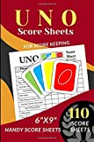 """UNO Score Sheets: 110 Handy Score sheets (Score Record Book for UNO Card Game) Score Pads for UNO Funny Game (Handy Score cards 6' x 9"""")"""