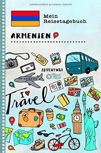 Armenien Reisetagebuch: Kinder Reise Aktivitätsbuch zum Ausfüllen, Eintragen, Malen, Einkleben A5 - Ferien unterwegs Tagebuch zum Selberschreiben - Urlaubstagebuch Journal für Mädchen, Jungen