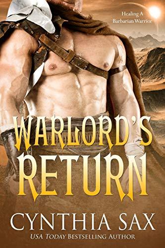 Warlord's Return: A SciFi Alien Romance (Chamele Barbarian Warlords Book 6)