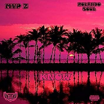 Know (feat. Rolando Soul)