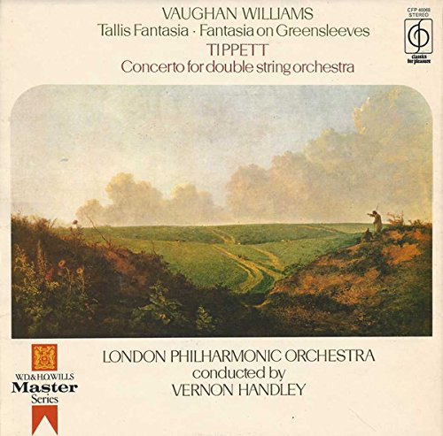 Tallis Fantasia Fantasia On Greensleeves / Concerto For Double String Orchestra - Ralph Vaughan Williams / Sir Michael Tippett, The London Philharmonic Orchestra Conducted By Vernon Handley LP