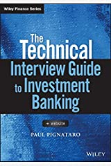 The Technical Interview Guide to Investment Banking (Wiley Finance) Kindle Edition