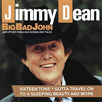 Big Bad John and Other Fabulous Songs and Tales