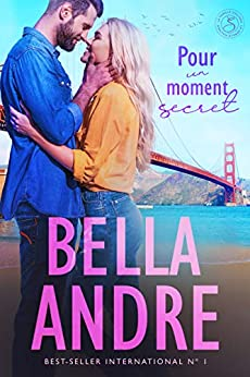 Pour un moment secret (La Famille Sullivan 2) par [Bella Andre, June Silinski, Valentin Traduction]