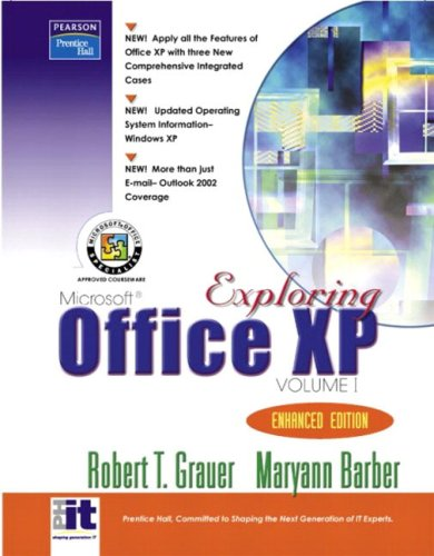 Valuepack:Exploring Office XP Volume 1-Enhanced Edition with Exploring Office XP Enhanced Edition Volume 2 and Exploring: Getting Started with Microsoft Front page 2003