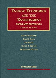 Energy, Economics and the Environment, Second Edition (University Casebook Series)