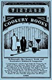 McDonough's Bar-Keepers' Guide and Gentlemen's Sideboard Companion - A Comprehensive and Practical Guide for Preparing all Kinds of Plain and Fancy ... Approved and Accepted Methods of the...