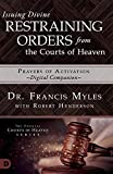 Issuing Divine Restraining Orders from the Courts of Heaven Prayers of Activation: 'Digital Companion'