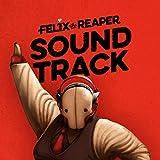 Felix The Reaper (Original Daedalic Entertainment Game Soundtrack)