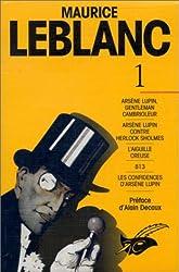 Arsène Lupin, tome 1 de Maurice Leblanc