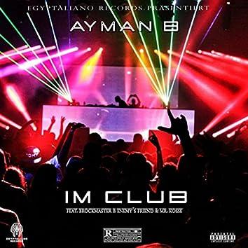 Im Club (feat. Brockmaster B., Mr Ko$$e & Enemy's Friend)