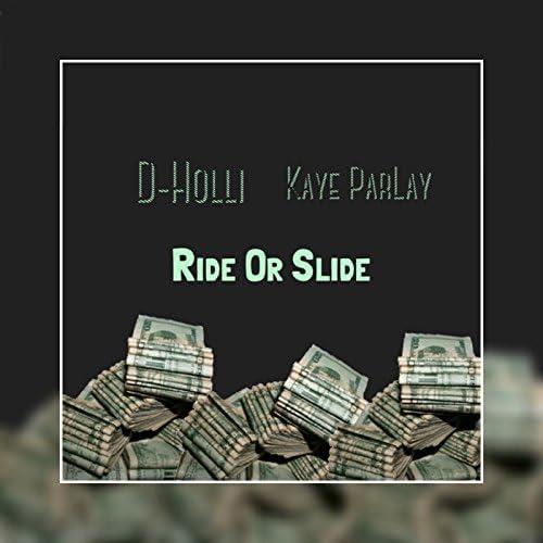 D-Holli feat. Kaye ParLay