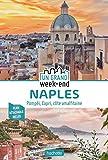 Guide Un Grand Week-End à Naples - Pompéi, Capri, Côte Amalfitaine