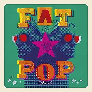 Fat Pop (Deluxe)