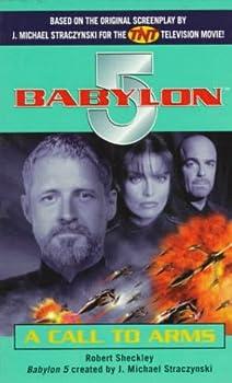 Mass Market Paperback A Call to Arms (Babylon 5) Book