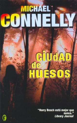 CIUDAD DE LOS HUESOS: DETECTIVE HARRY BOCH (BYBLOS)