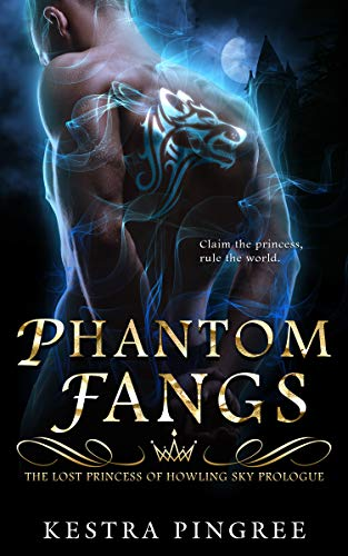 Phantom Fangs: The Lost Princess of Howling Sky Prologue (English Edition)