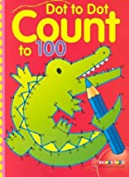 Dot to Dot Count to 100 (Dot to Dot Counting)