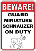 注意してください! 義務のおかしい引用アルミニウム金属看板にミニチュアシュナウザーを守ります
