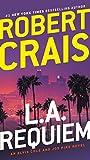 L.A. Requiem (Elvis Cole and Joe Pike Book 8)