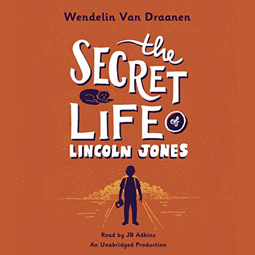 The Secret Life of Lincoln Jones audiobook cover art