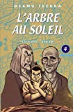 L'Arbre au Soleil, Tome 4 - Tonkam - 26/08/2005