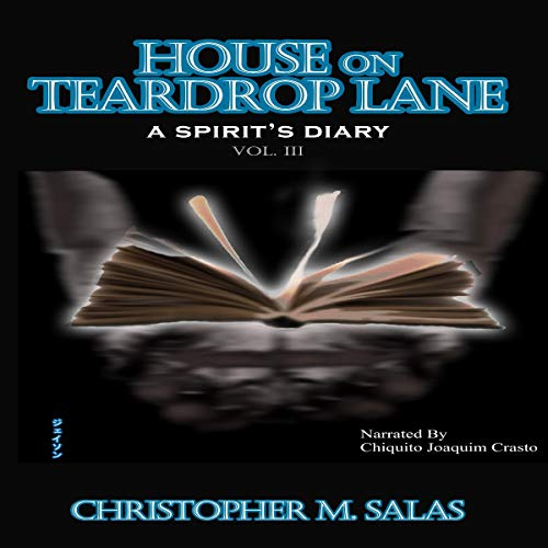 House On Teadrop Lane: A Spirit's Diary audiobook cover art