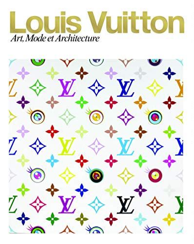 Luis Vuitton : Art, Mode et Architecture Mode et Luxe