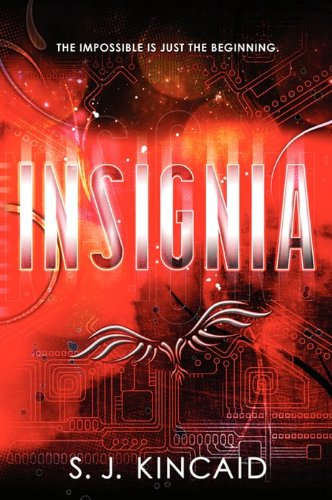 Insignia by [S. J. Kincaid]