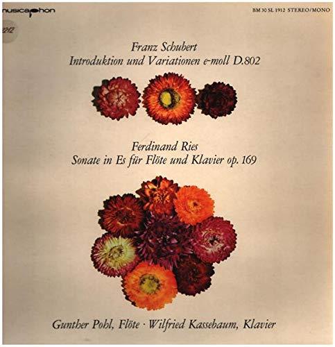 Introduktion und Variationen e-moll D.802 / Sonate in Es für Flöte und Klavier op. 169 [Vinyl LP]