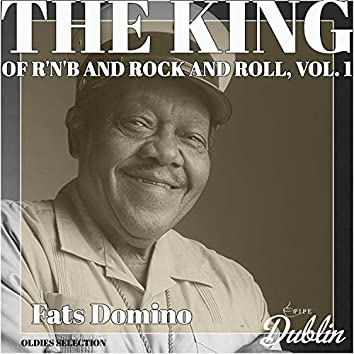 Oldies Selection: The King of R'n'b and Rock and Roll, Vol. 1