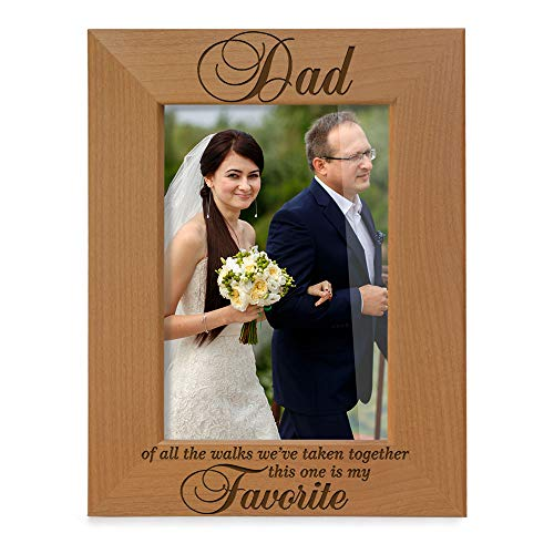 KATE POSH Dad of All The Walks Weve Taken Together This one is My Favorite. Engraved Natural Wood Picture Frame, Father of The Bride Wedding Gifts, Thank You Dad, Best Dad Ever (5x7-Vertical)
