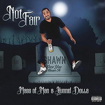 Not Fair (feat. Hunnid Dolla)