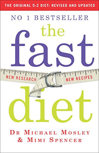 Fast Diet Updated: Revised and Updated: Lose weight, stay healthy, live longer