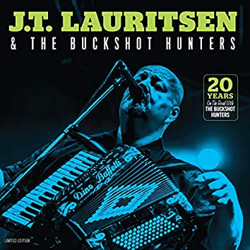 20 Years on the Road with the Buckshot Hunters