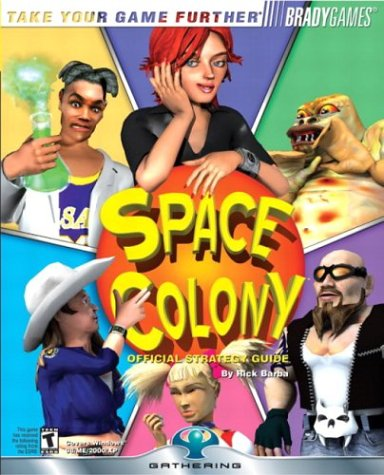 Space Colony? Official Strategy Guide